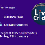 BRH vs ADS Live Score, Eliminator, Big Bash League, BRH vs ADS Scorecard Today Match, Playing XI, Pitch Report