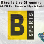 BSports Live Streaming - Watch PSL Live Stream on BSports Pakistan
