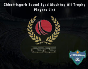 Chhattisgarh Squad Syed Mushtaq Ali Trophy, 2021 Players List