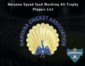 Haryana Squad Syed Mushtaq Ali Trophy, 2021 Players List