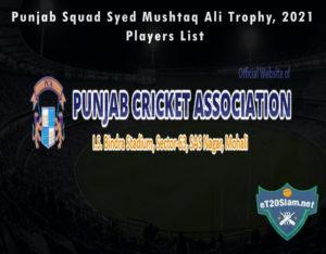 Punjab Squad Syed Mushtaq Ali Trophy, 2021 Players List