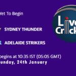 THU vs STR Live Score, Big Bash League, 2020/21, THU vs STR Scorecard Today Match, Playing XI, Pitch Report