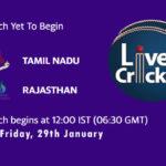 TN vs RJS Live Score 1st Semi-Final, Syed Mushtaq Ali Trophy, TN vs RJS Scorecard Today Match, Playing XI, Pitch Report