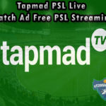 Tapmad PSL Live - Watch Ad Free PSL Streaming