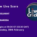 GUJ vs BRD Live Score, Vijay Hazare Trophy, 2021, GUJ vs BRD Scorecard Today, GUJ vs BRD Playing XIs