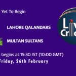 LAH vs MUL Live Score, PSL 2021, LAH vs MUL Scorecard Today, LAH vs MUL Playing XIs