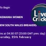 TAS-W vs NSW-W Live Score, Women's National Cricket League, 2021, TAS-W vs NSW-W Scorecard Today, TAS-W vs NSW-W Playing XIs
