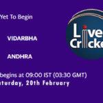 VID vs AND Live Score, Vijay Hazare Trophy 2021, VID vs AND Scorecard Today, VID vs AND Playing XIs