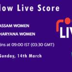 ASM-W vs HAR-W Live Score, Womens Senior One Day Trophy, 2021, ASM-W vs HAR-W Scorecard Today