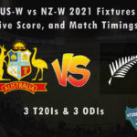 AUS-W vs NZ-W 2021 Fixtures, Live Score, and Match Timings