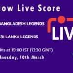 BANL vs SLL Live Score, Road Safety T20 World Series, 2020-21, BANL vs SLL Dream11 Today Match