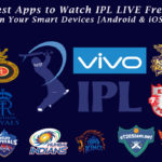 Best Apps to Watch IPL LIVE Free on Your Smart Devices [Android & iOS]