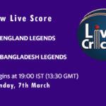 ENGL vs BANL Live Score, Road Safety T20 World Series, 2020-21, ENGL vs BANL Dream11 Today Match