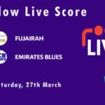 FUJ vs EMB Live Score, Emirates D10 Tournament, 2021, FUJ vs EMB Scorecard Today