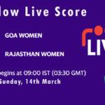 GOA-W vs RJS-W Live Score, Womens Senior One Day Trophy, 2021, GOA-W vs RJS-W Scorecard Today