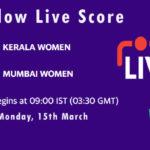 KER-W vs MUM-W Live Score, Womens Senior One Day Trophy, 2021, KER-W vs MUM-W Scorecard Today
