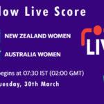NZW vs AUSW Live Score, 2nd T20I, Australia Women tour of New Zealand, 2021, NZW vs AUSW Scorecard Today
