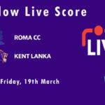 RCC vs KEL Live Score, ECS Italy Rome 2021, RCC vs KEL Scorecard Today