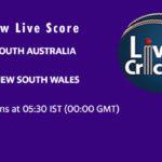 SAU vs NSW Live Score, Sheffield Shield, 2020-21, SAU vs NSW Dream11 Today Match
