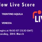 TRA vs VEN Live Score, ECS Italy, Venice, 2021, TRA vs VEN Scorecard Today