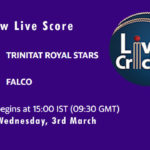 TRS vs FAL Live Score, ECS Spain, Barcelona, 2021, TRS vs FAL Dream11 Match Prediction Today