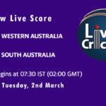 WAU vs SAU Live Score, Marsh One Day Cup 2021, WAU vs SAU Scorecard Today, WAU vs SAU Playing XIs