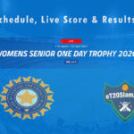 Women's Senior One Day Trophy 2021 Schedule, Live Score & Results