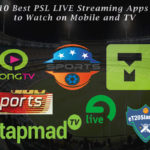 10 Best PSL LIVE Streaming Apps to Watch on Mobile and TV