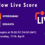 HYD vs KOL Live Score, IPL 2021, HYD vs KOL Scorecard Today, HYD vs KOL Dream11 Team Prediction
