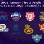 IPL 2021 Fantasy Tips & Prediction   IPL Fantasy 2021 Updated Rules