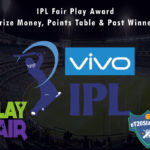 IPL Fair Play Award - Prize Money, Points Table & Past Winners