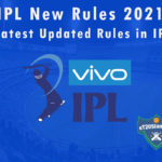 IPL New Rules 2021 - Latest Updated Rules in IPL