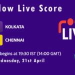 KKR vs CSK Live Score, IPL 2021, KKR vs CSK Scorecard Today, KKR vs CSK Dream11 Team Prediction