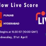PBKS vs SRH Live Score, IPL 2021, PBKS vs SRH Scorecard Today, PBKS vs SRH Dream11 Team Prediction
