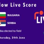 BUL vs SER Live Score, Sofia T20 2021, BUL vs SER Playing XIs