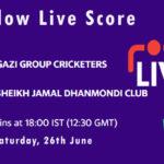 GGC vs SJDC Live Score, Dhaka Premier League 2021, GGC vs SJDC Playing XIs