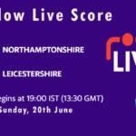 NOR vs LEI Live Score, T20 Blast, 2021, NOR vs LEI Playing XIs